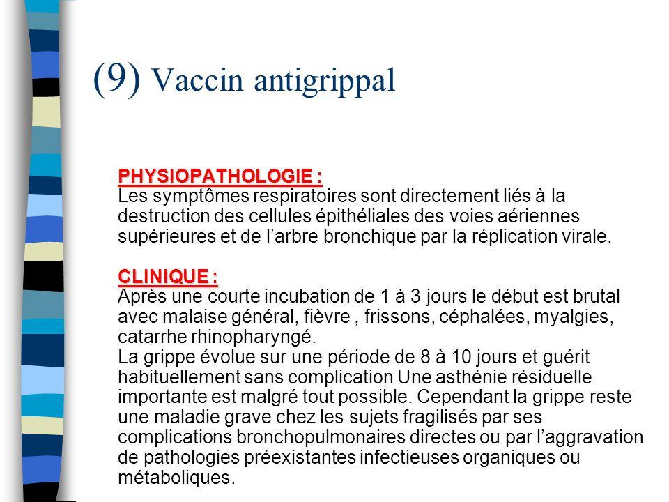 vaccin grippe incubation